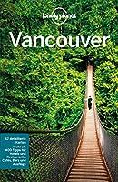 Lonely Planet Reiseführer Vancouver (Lonely Planet Reiseführer E-Book)