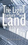 The Light Before We Land: A Collection of Poetry