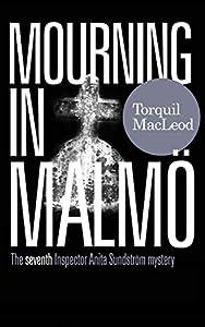 Mourning in Malmö (Inspector Anita Sundstrom #7)