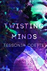Twisting Minds