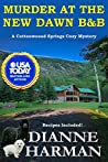 Murder at the New Dawn B&B (Cottonwood Springs Cozy Mystery #9)