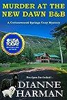 Murder at the New Dawn B & B: A Cottonwood Springs Cozy Mystery (Cottonwood Springs Cozy Mystery Series #9)
