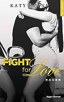 Racer (Fight for love, #7)