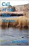 Call of the Blue Heron