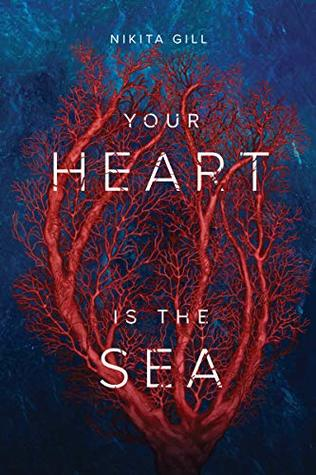 Your Heart is the Sea by Nikita Gill