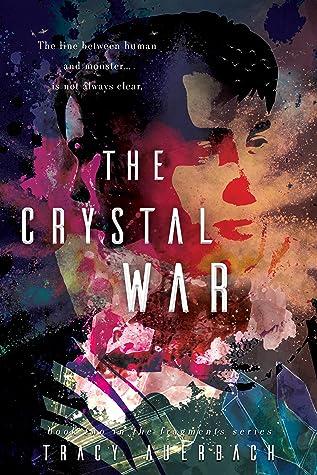 The Crystal War (Fragments #2)