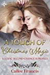 A Touch of Christmas Magic: A Lesfic Second Chance Romance
