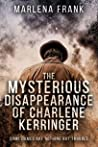 The Mysterious Disappearance of Charlene Kerringer