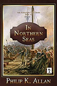 In Northern Seas (Alexander Clay Series Book 7)