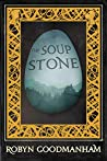 The Soup Stone by Robyn Goodmanham