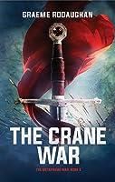 The Crane War (The Metaframe War, #5)