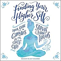 Finding Your Higher Self: Your Guide to Cannabis for Self-Care