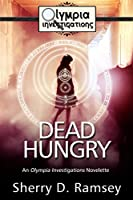 Dead Hungry: An Olympia Investigations Novelette