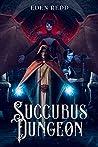 Succubus Dungeon by Eden Redd