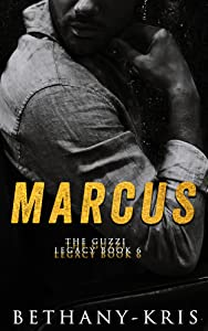 Marcus (The Guzzi Legacy, #6)