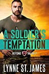 A Soldier's Temptation: An Eagle Security & Protection Agency Novel (Beyond Valor Book 7)