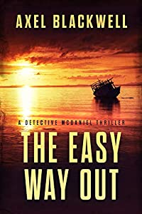 The Easy Way Out (A Detective McDaniel Thriller #2)