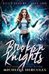 Broken Knights (Gifted Academy #4)