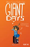 Giant Days, Vol. 2 (Giant Days, #2)