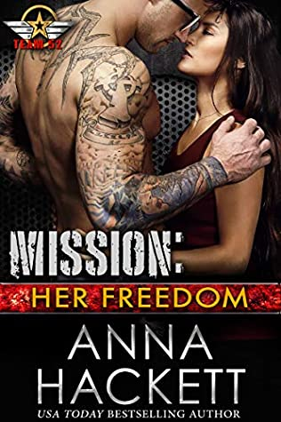 Mission: Her Freedom (Team 52, #6)