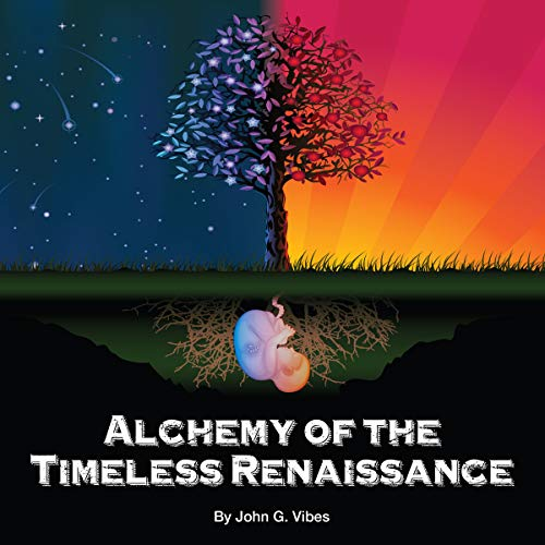 Alchemy Of The Timeless Renaissance