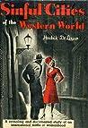 Sinful Cities of the Western World by Hendrik De Leeuw
