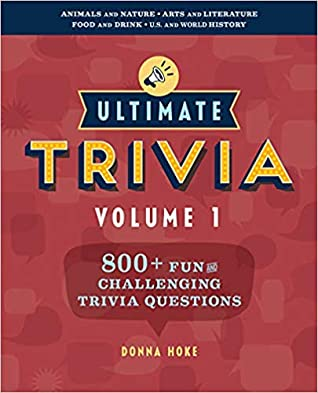 Ultimate Trivia, Volume 1 by Donna Hoke