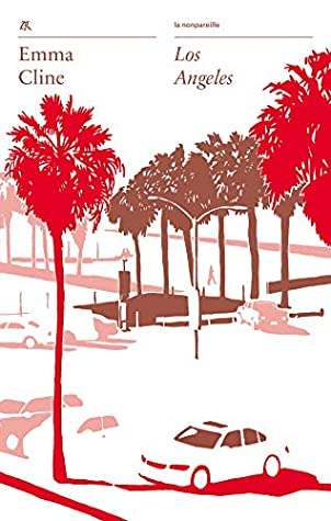 Los Angeles (La nonpareille)