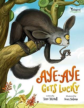 Aye-Aye Gets Lucky by Terri Tatchell