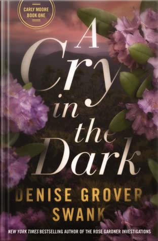 A Cry in the Dark by Denise Grover Swank