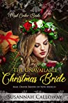 The Unavailable Christmas Bride (Mail Order Brides of New Mexico)