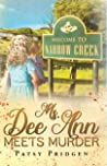 Ms. Dee Ann Meets Murder by Patsy Pridgen