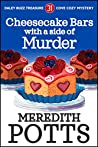 Cheesecake Bars with a Side of Murder  (Daley Buzz Mystery #31)
