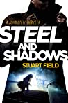 Steel and Shadows (John Steel #1)