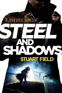 Steel and Shadows (John Steel #1)