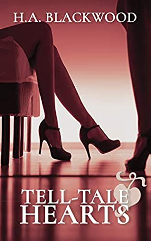 Tell-Tale Hearts by H.A. Blackwood