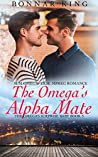 The Omega's Alpha Mate (The Omega's Surprise Baby #3)