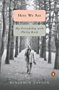 Here We Are: My Friendship with Philip Roth
