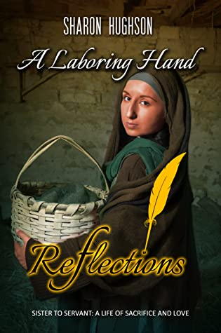 A Laboring Hand (Reflections #2)
