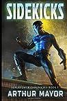 Sidekicks: Superpower Chronicle Book One