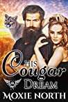 His Cougar Dream (Paranormal Dating Agency)