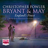 England's Finest (Bryant & May, #16.5)