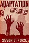 Adaptation (Toy Soldiers #5)