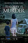 Jealousy Is Murder (River View Series Book 4)