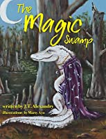 The Magic Swamp