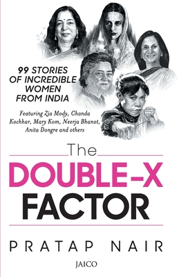 The double x factor by Pratap Nair