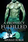 A Prophecy Fulfilled (The Chosen One #2)