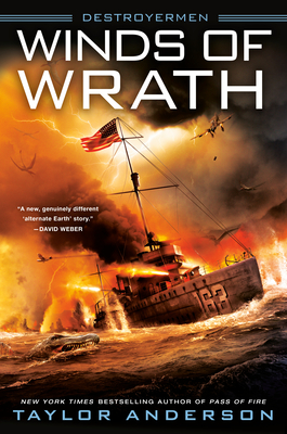 Winds of Wrath (Destroyermen #15) by Taylor Anderson