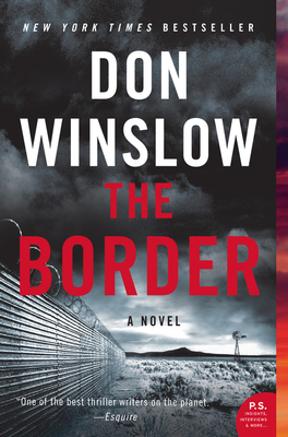 The Border  A Novel by Don Winslow