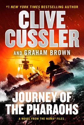 Journey Of The Pharaohs (NUMA Files) Bk 17 - Clive Cussler, Graham Brown